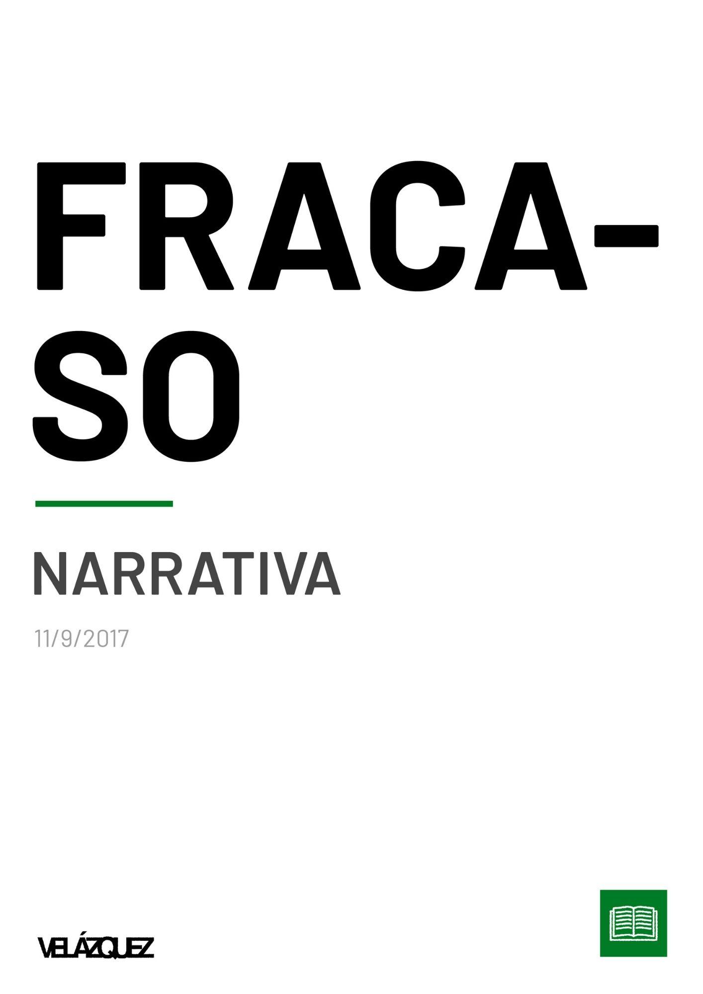 Fracaso - Narrativa - Fabri Velázquez