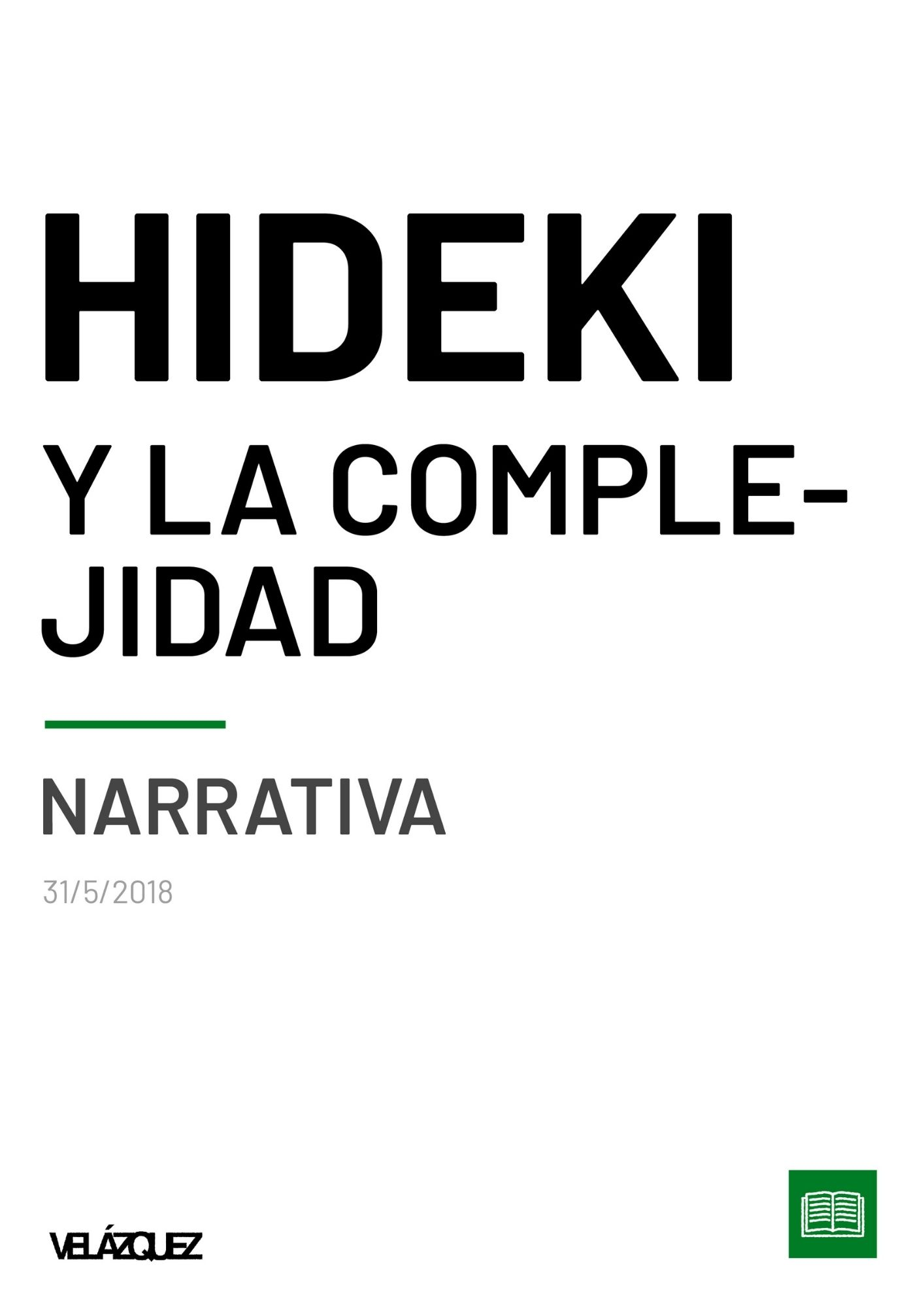 Hideki y la complejidad - Narrativa - Fabri Velázquez